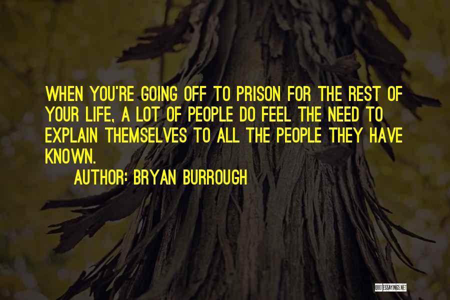 Bryan Burrough Quotes 715692