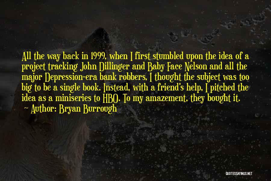 Bryan Burrough Quotes 794892