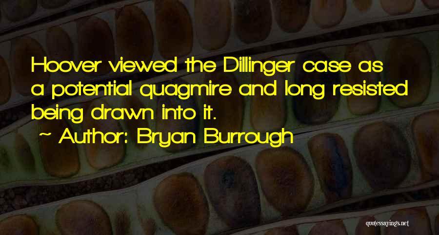 Bryan Burrough Quotes 881032