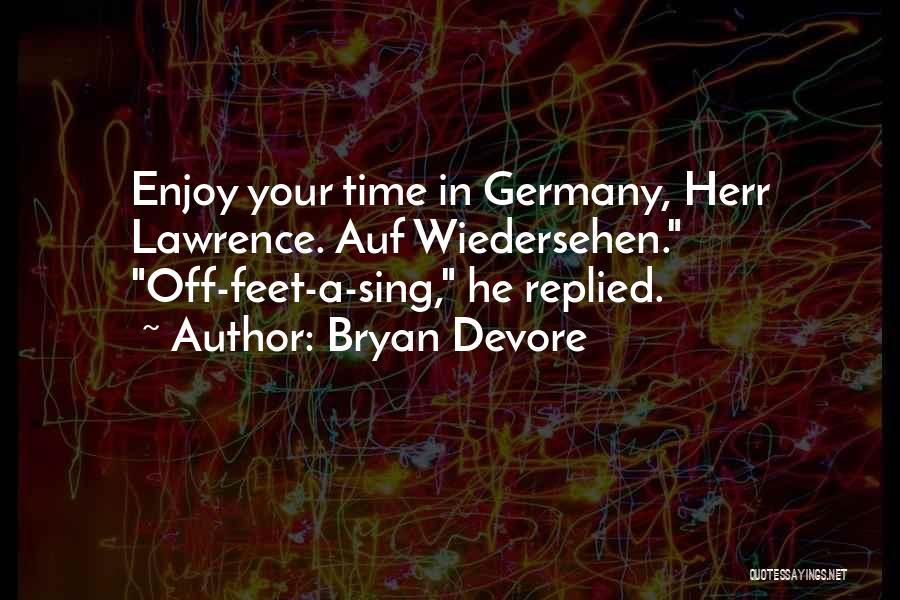 Bryan Devore Quotes 2111436