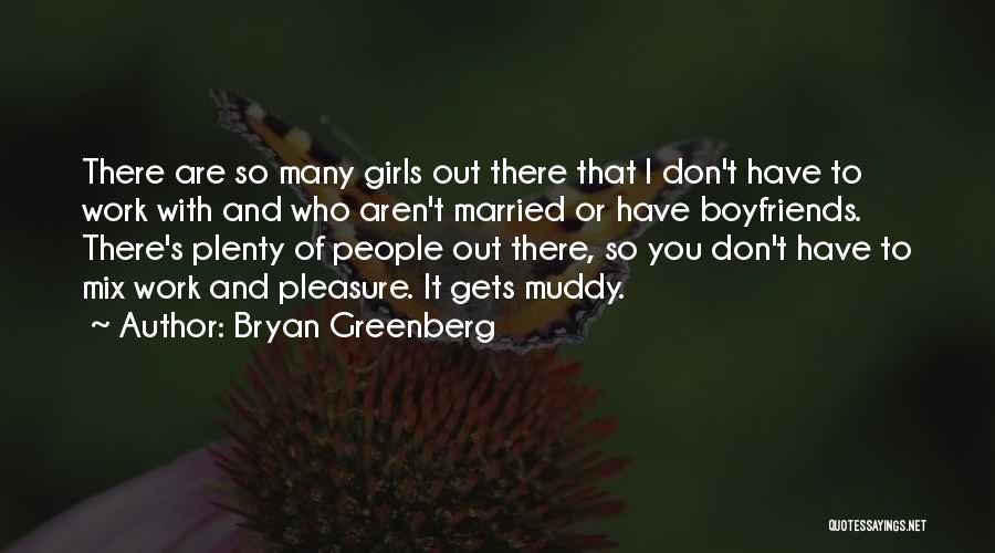 Bryan Greenberg Quotes 1152153