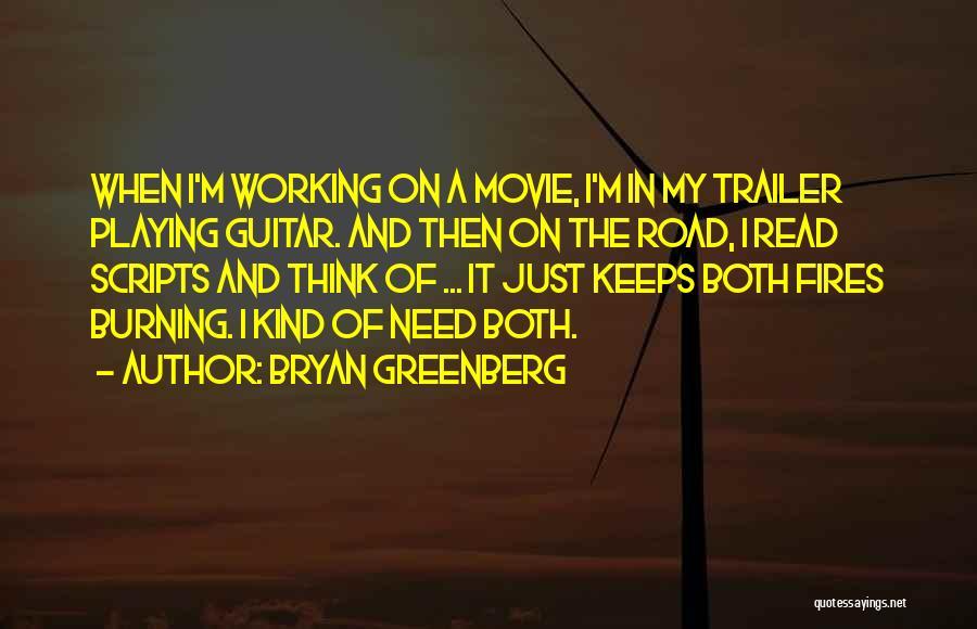 Bryan Greenberg Quotes 1214912