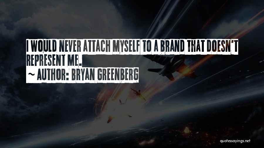 Bryan Greenberg Quotes 1607985