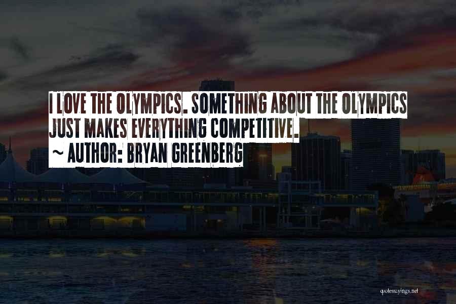 Bryan Greenberg Quotes 1911033