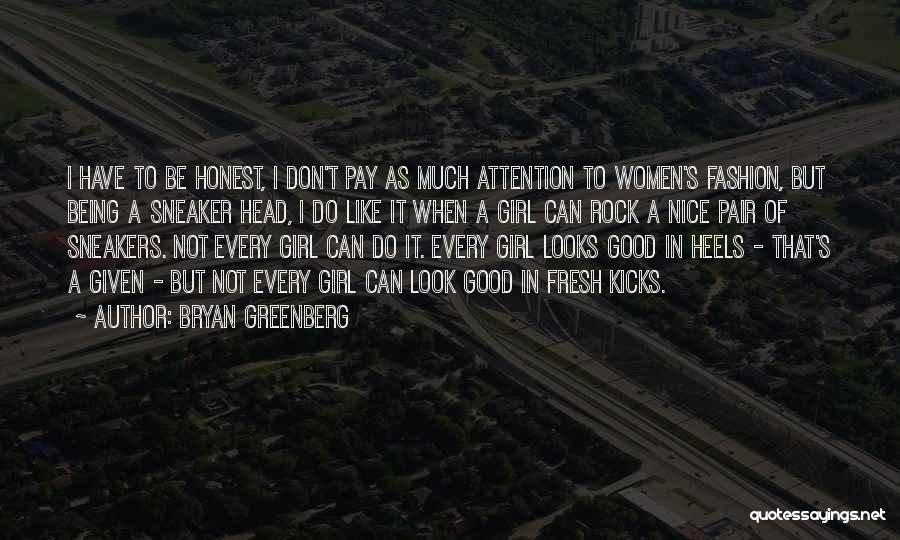 Bryan Greenberg Quotes 2027597