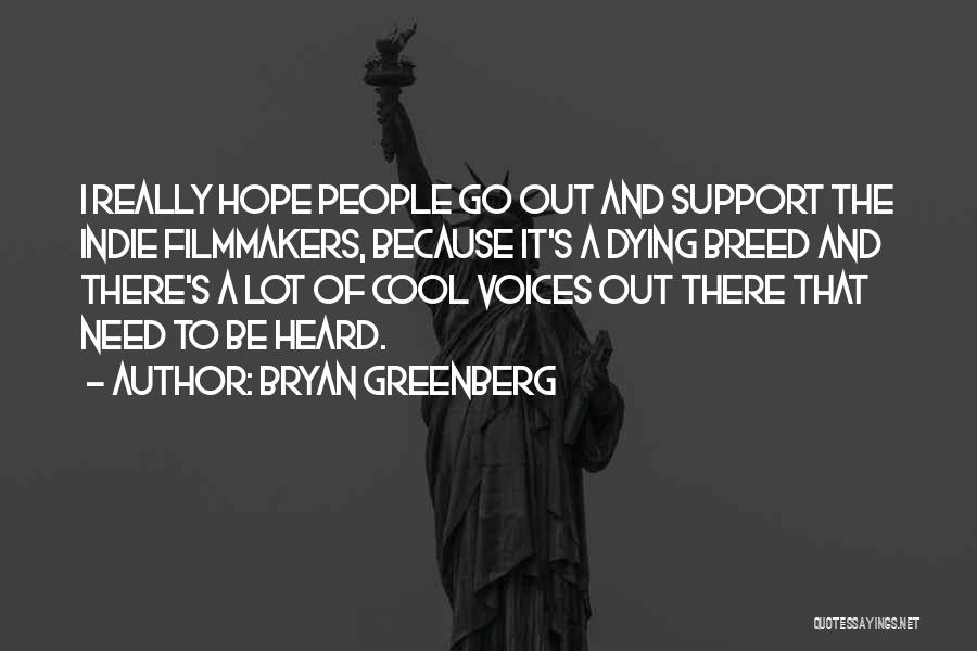Bryan Greenberg Quotes 2115447
