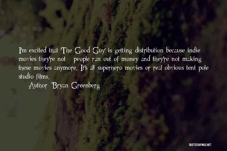 Bryan Greenberg Quotes 491981