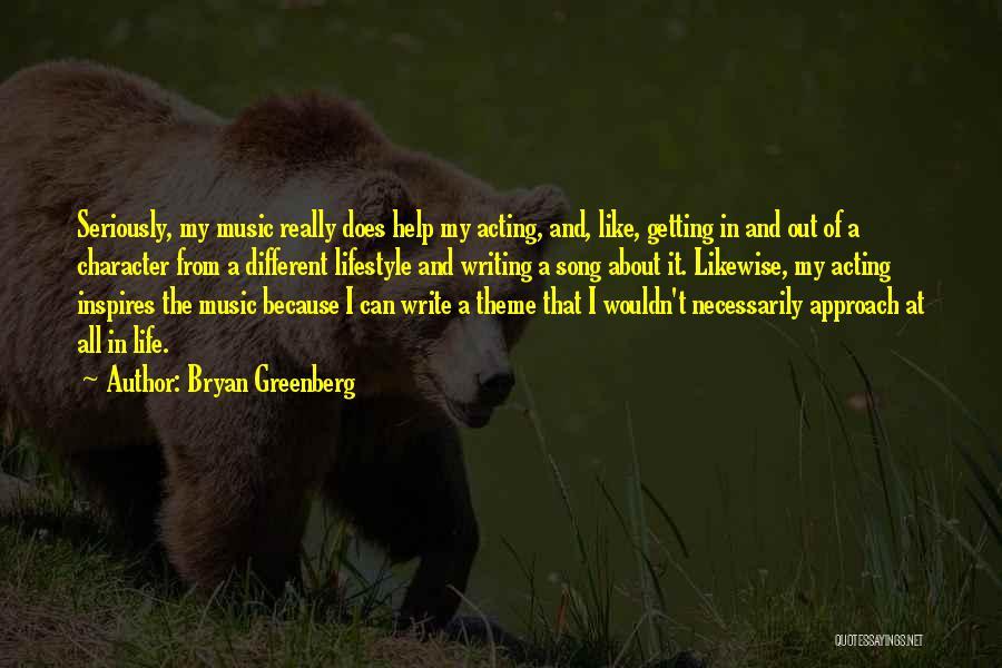 Bryan Greenberg Quotes 605266