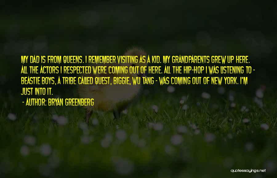 Bryan Greenberg Quotes 989302