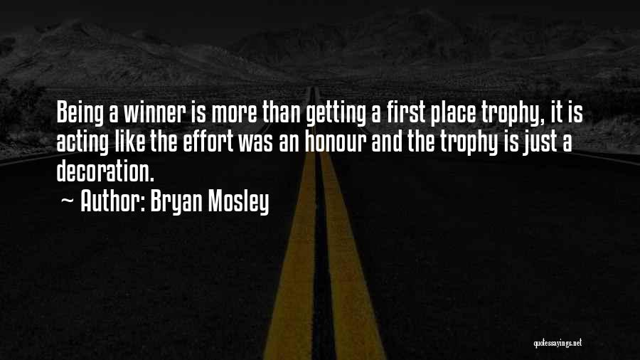 Bryan Mosley Quotes 1627298