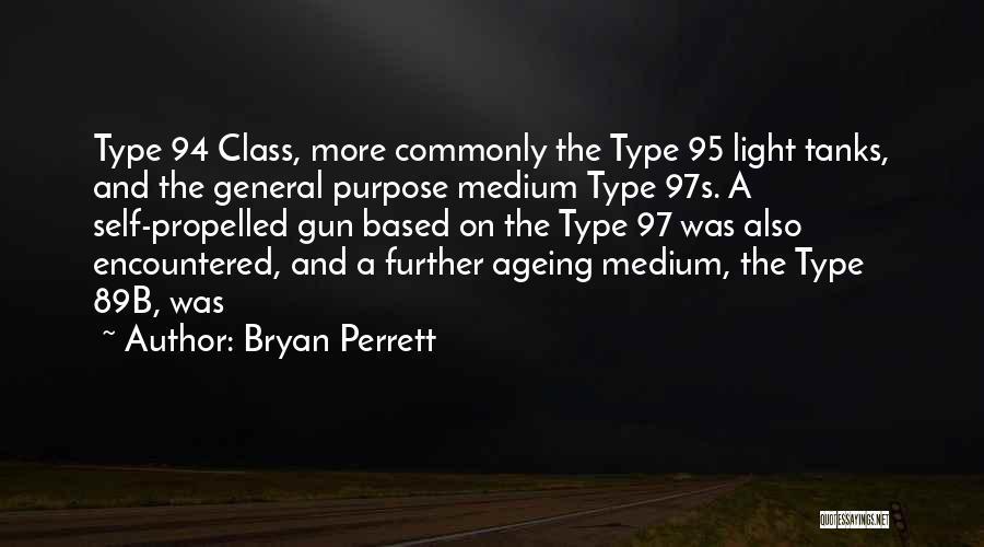 Bryan Perrett Quotes 498531