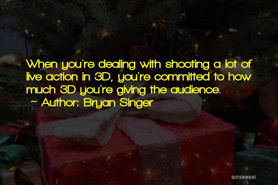 Bryan Singer Quotes 1903794