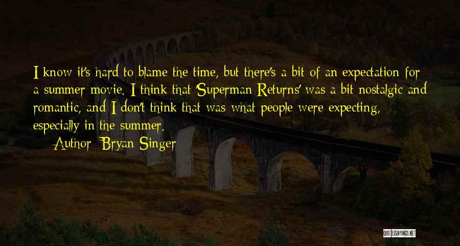 Bryan Singer Quotes 2066368