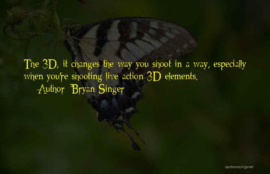 Bryan Singer Quotes 239250
