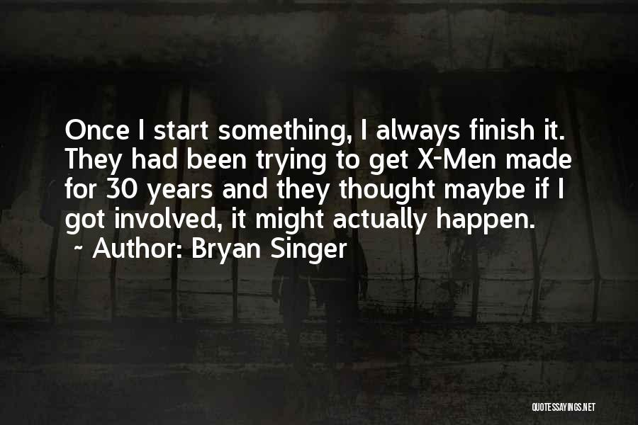 Bryan Singer Quotes 80229
