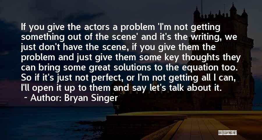 Bryan Singer Quotes 898431
