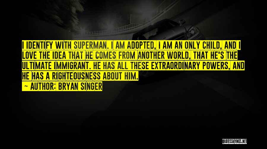 Bryan Singer Quotes 999944