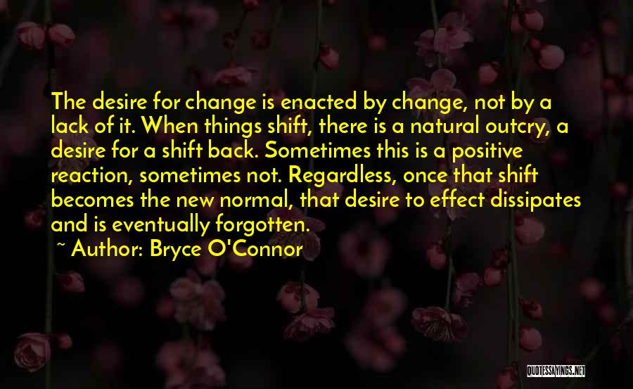 Bryce O'Connor Quotes 625016
