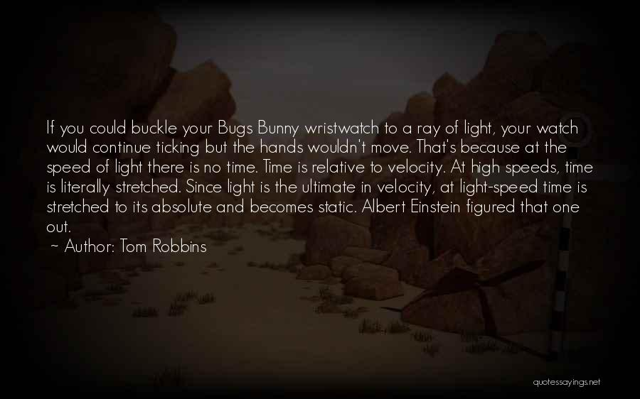 Buckle Bunny Quotes By Tom Robbins