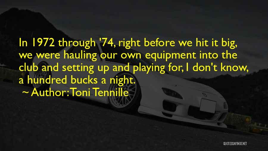 Bucks Night Quotes By Toni Tennille