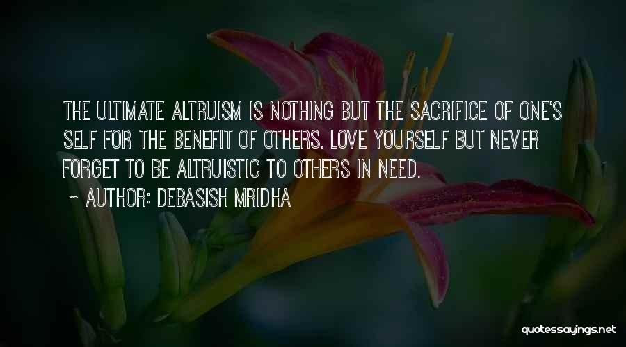 Buddha Altruism Quotes By Debasish Mridha