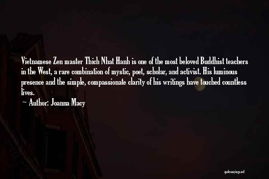 Buddhist Scholar Quotes By Joanna Macy