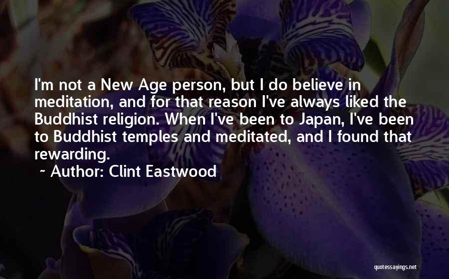 Buddhist Temples Quotes By Clint Eastwood
