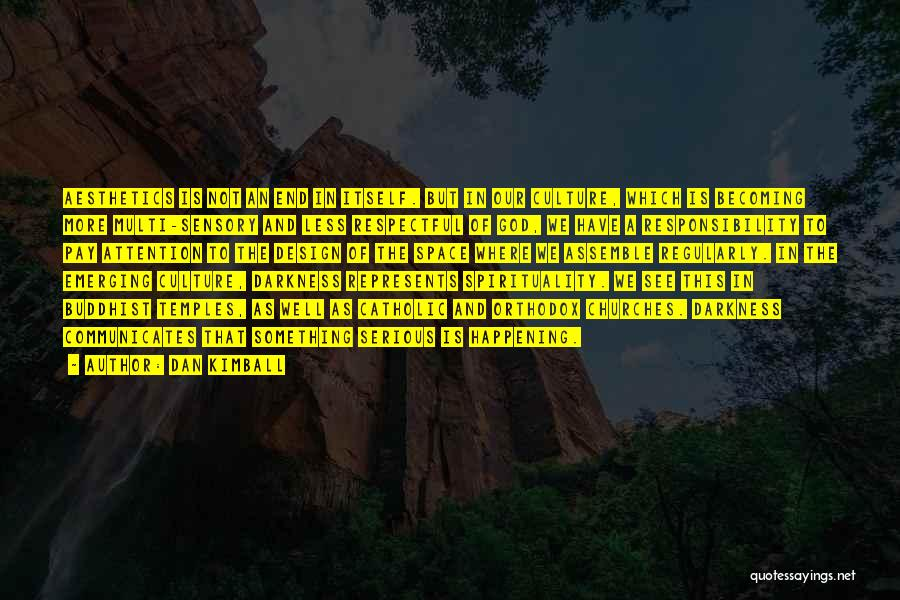 Buddhist Temples Quotes By Dan Kimball