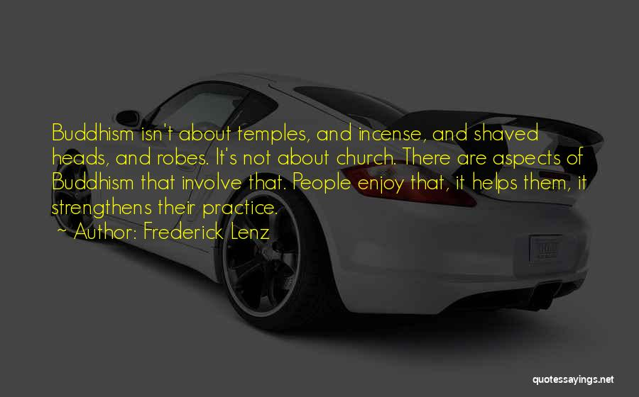 Buddhist Temples Quotes By Frederick Lenz