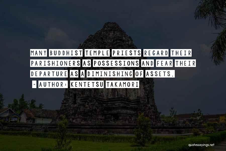 Buddhist Temples Quotes By Kentetsu Takamori