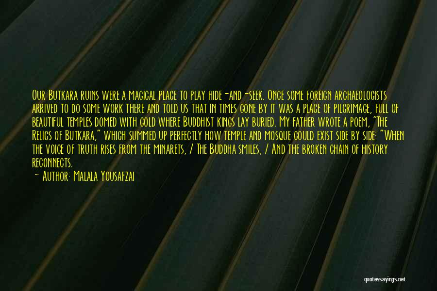 Buddhist Temples Quotes By Malala Yousafzai