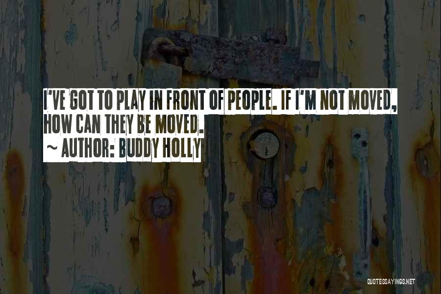 Buddy Holly Quotes 1105191
