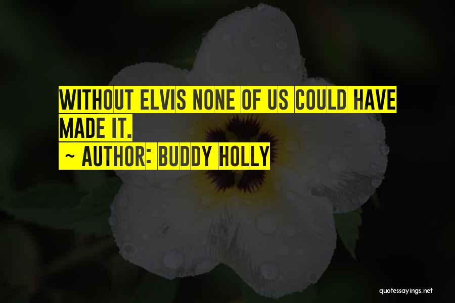 Buddy Holly Quotes 1576708
