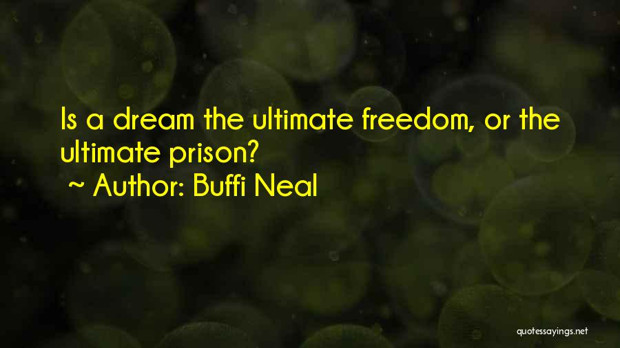 Buffi Neal Quotes 1202156