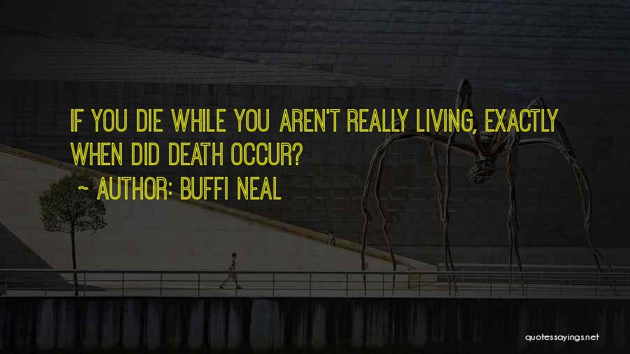 Buffi Neal Quotes 1926960