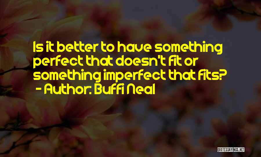 Buffi Neal Quotes 668898