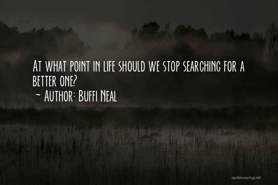 Buffi Neal Quotes 745581