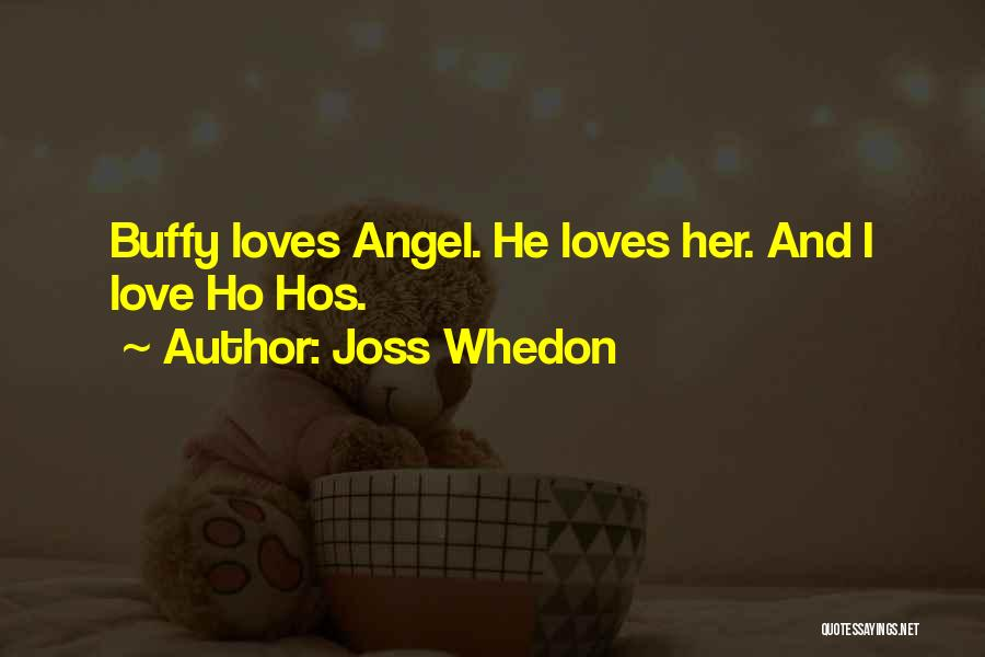 Buffy Love Quotes By Joss Whedon