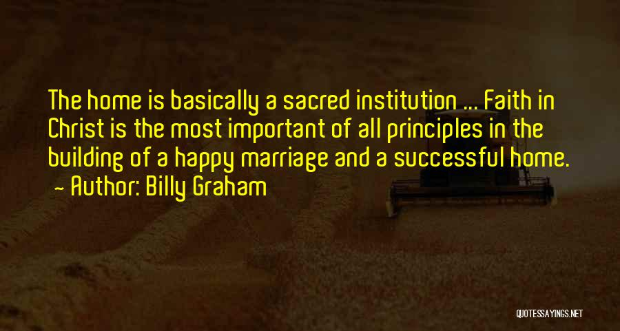 Building A Home Quotes By Billy Graham