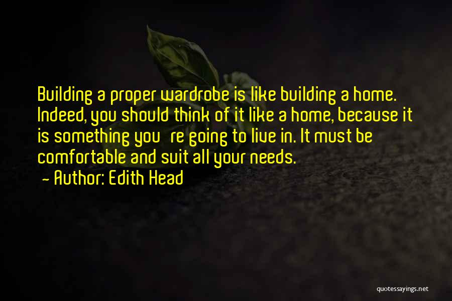 Building A Home Quotes By Edith Head