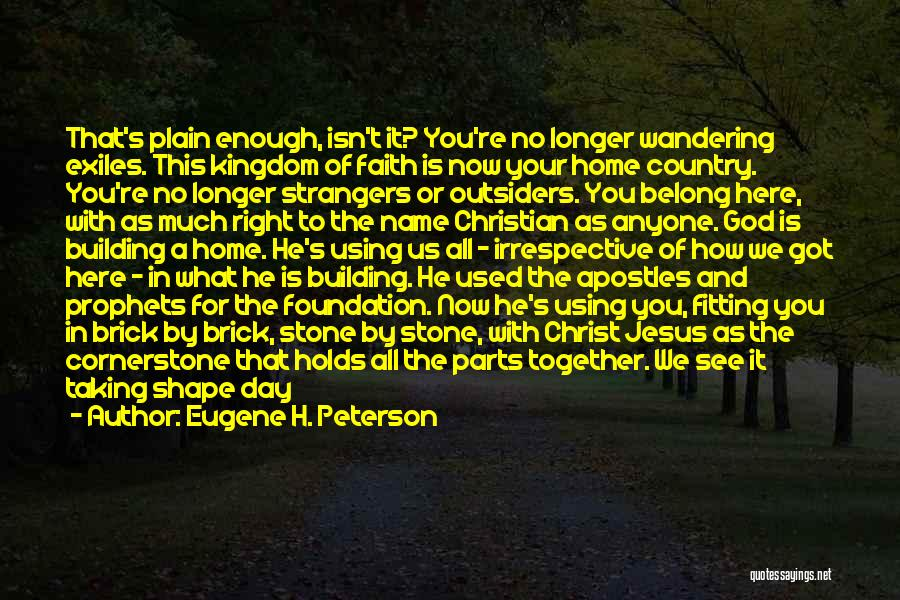 Building A Home Quotes By Eugene H. Peterson
