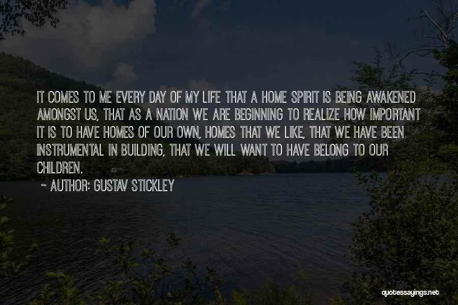Building A Home Quotes By Gustav Stickley