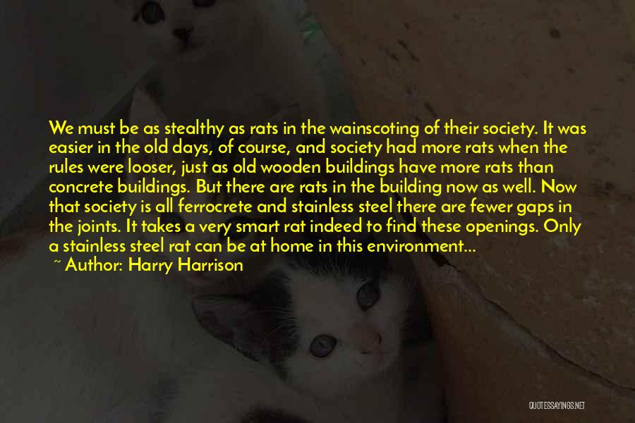 Building A Home Quotes By Harry Harrison