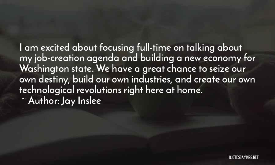 Building A Home Quotes By Jay Inslee