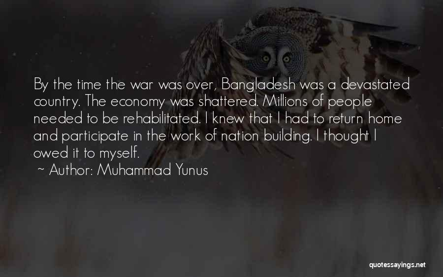 Building A Home Quotes By Muhammad Yunus