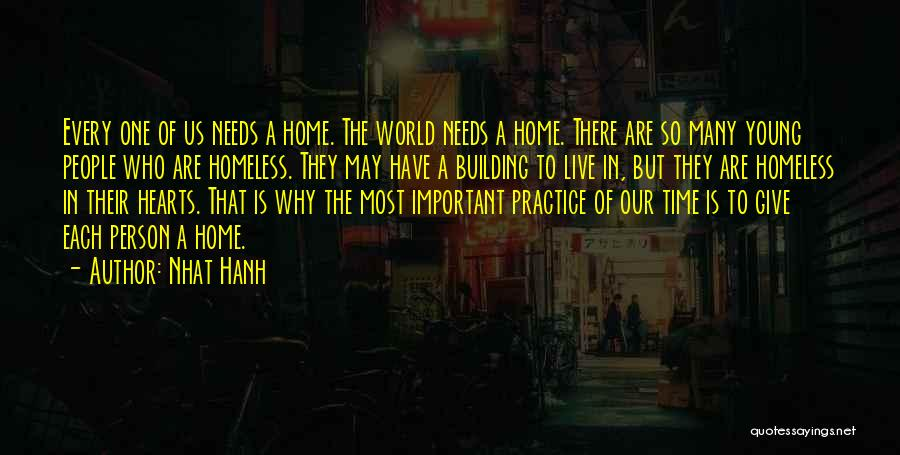 Building A Home Quotes By Nhat Hanh