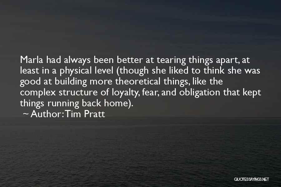 Building A Home Quotes By Tim Pratt