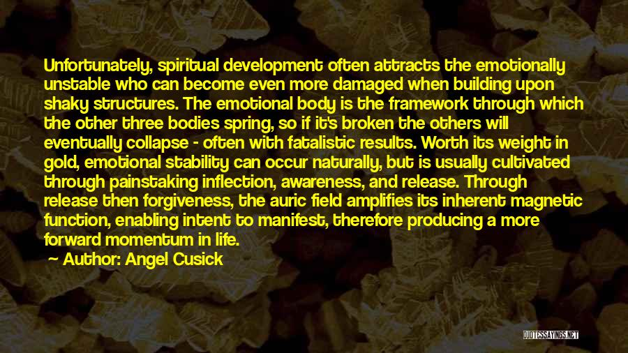 Building Structures Quotes By Angel Cusick