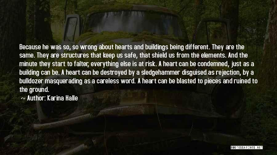 Building Structures Quotes By Karina Halle