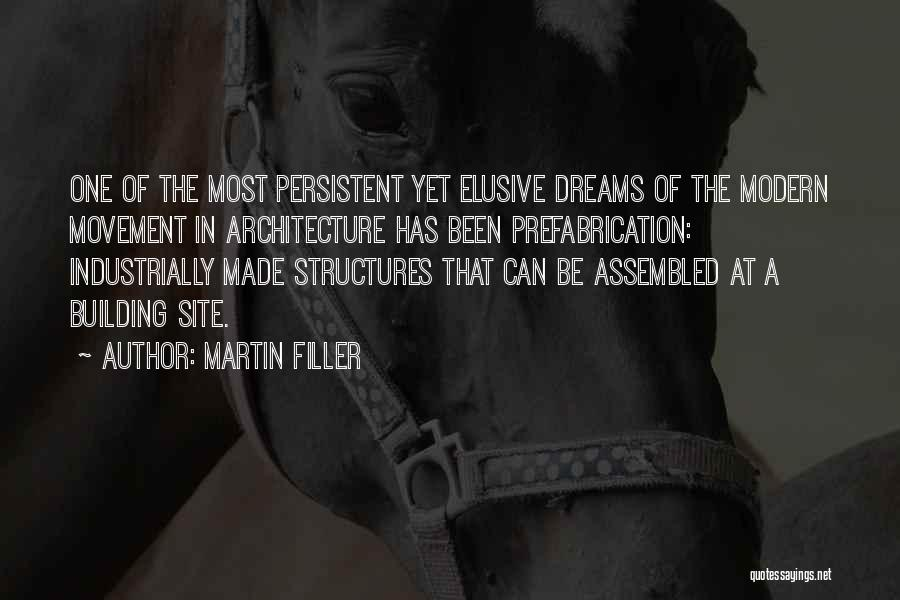 Building Structures Quotes By Martin Filler